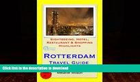 READ BOOK  Rotterdam, Netherlands Travel Guide - Sightseeing, Hotel, Restaurant   Shopping
