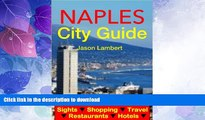 FAVORITE BOOK  Naples, Italy City Guide - Sightseeing, Hotel, Restaurant, Travel   Shopping