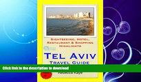 READ BOOK  Tel Aviv, Israel Travel Guide - Sightseeing, Hotel, Restaurant   Shopping Highlights