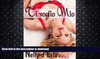 READ  Ti Voglio Mio (Amore e Passione in Crociera) (Italian Edition)  PDF ONLINE