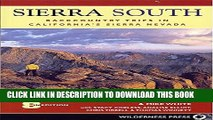 [PDF] Sierra South: Backcountry Trips in Californias Sierra Nevada [Full Ebook]