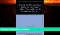 READ BOOK  Diving and Snorkeling Guide to the Great Lakes: Lake Superior, Michigan, Huron, Erie,