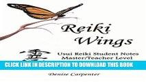 [PDF] Reiki Wings Usui Reiki Student Notes Master/Teacher Level: Companion notes to Reiki Wings