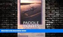 Enjoyed Read Paddle Routes of Western Washington: 50 Flatwater Trips for Canoe and Kayak