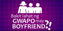 """Bakit lahat ng gwapo may boyfriend?! Full """"Tagalog"""" Movie (2016) Streaming"""