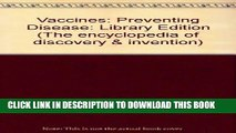 [PDF] FREE Vaccines: Preventing Disease (The Encyclopedia of Discovery and Invention) [Download]