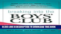 [PDF] Breaking into the Boys  Club: 8 Ways for Women to Get Ahead in Business Popular Collection