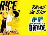 Le réveil de star avec Brice de Nice dans le Morning de Difool !