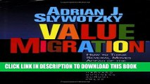 [EBOOK] DOWNLOAD Value Migration: How to Think Several Moves Ahead of the Competition (Management