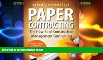 FREE PDF  Paper Contracting: The How-To of Construction Management Contracting  BOOK ONLINE