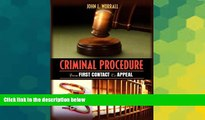 READ FULL  Criminal Procedure: From First Contact to Appeal  READ Ebook Full Ebook