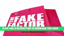 [DOWNLOAD] PDF BOOK The Fake Factor: Why We Love Brands but Buy Fakes New