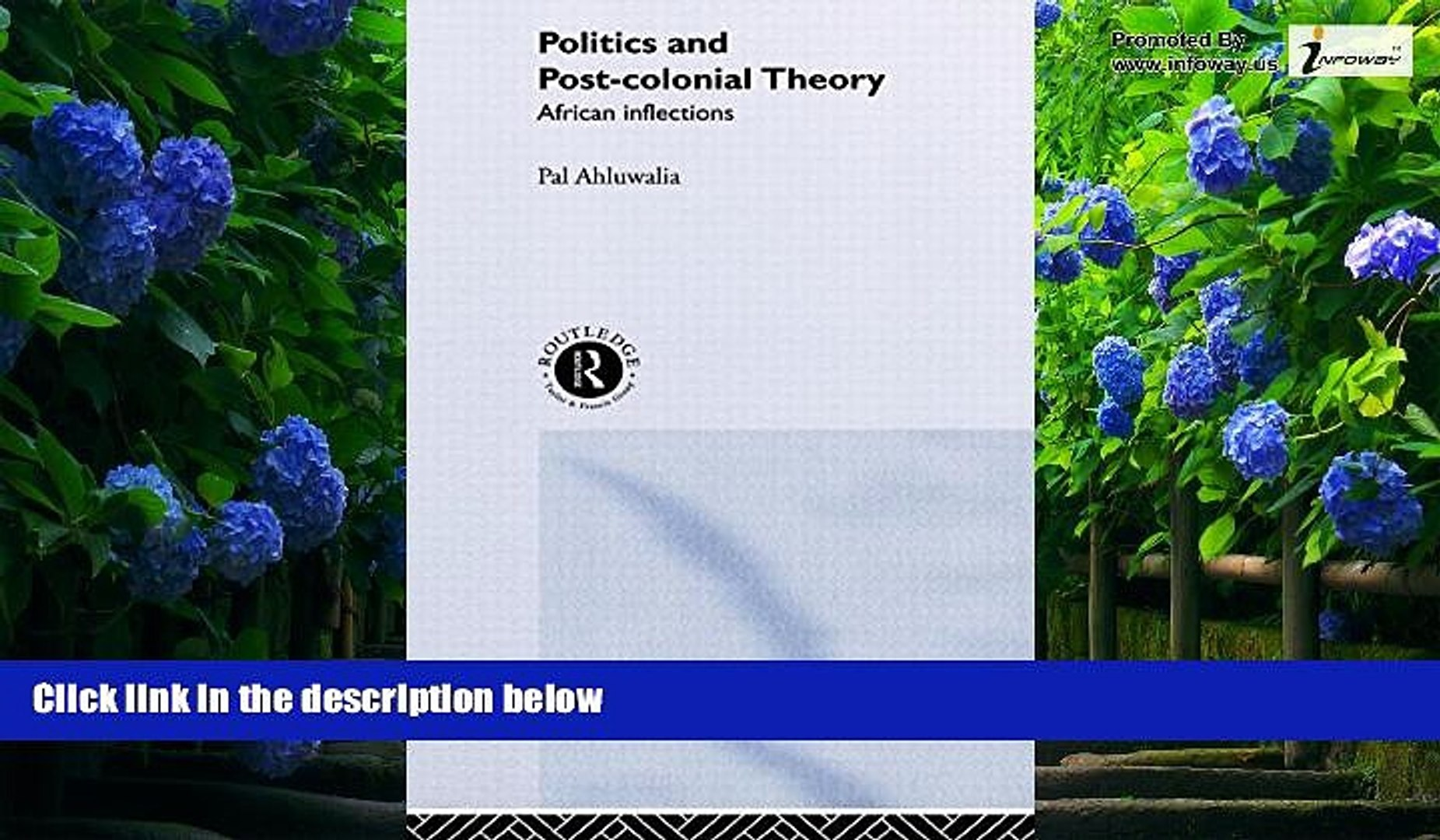 Books to Read  Politics and Post-Colonial Theory: African Inflections  Full Ebooks Best Seller