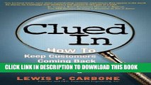 [DOWNLOAD] PDF BOOK Clued In: How to Keep Customers Coming Back Again and Again (paperback) New