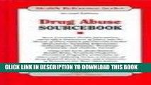 [PDF] Drug Abuse Sourcebook: Basic Consumer Health Information About Illicit Substances Of Abuse