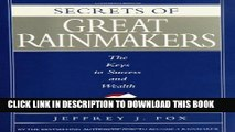 [DOWNLOAD] PDF BOOK Secrets of Great Rainmakers: The Keys to Success and Wealth Collection