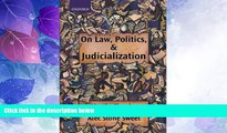 Books to Read  On Law, Politics, and Judicialization  Full Ebooks Most Wanted