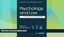 Big Deals  Psychology and Law: The State of the Discipline (Perspectives in Law   Psychology)