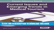 [PDF] Current Issues and Emerging Trends in Medical Tourism Full Online