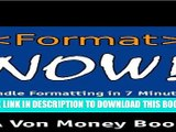 [PDF] Format Now! Kindle Formatting Guide: How to Format a Kindle Ebook in Under 7 Minutes for
