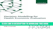 [PDF] Decision Modelling for Health Economic Evaluation (Handbooks in Health Economic Evaluation)