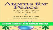 [DOWNLOAD]|[BOOK]} PDF Atoms for Peace: A Future After Fifty Years? New BEST SELLER