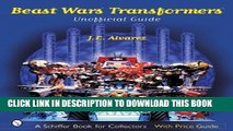 [PDF] Beast Wars Transformers: The Unofficial Guide with Price Guide (A Schiffer Book for
