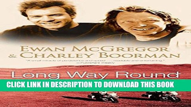 [DOWNLOAD] PDF Long Way Round: Chasing Shadows Across the World Collection BEST SELLER