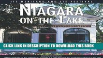 [BOOK] PDF Niagara-on-the-Lake: Its Heritage and Its Festival (Lorimer Illustrated History)