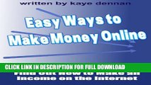 [PDF] Easy Ways to  Make Money Online: Find Out How to Make an Income on the Internet (Home Based