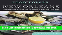 [BOOK] PDF Food Lovers  Guide to® New Orleans: The Best Restaurants, Markets   Local Culinary