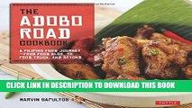 [PDF] The Adobo Road Cookbook: A Filipino Food Journey-From Food Blog, to Food Truck, and Beyond