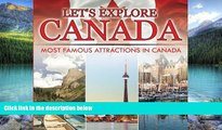 Books to Read  Let s Explore Canada (Most Famous Attractions in Canada)  Full Ebooks Best Seller