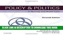 [PDF] Policy   Politics in Nursing and Health Care, 7e (Policy and Politics in Nursing and Health)