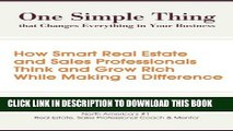 [PDF] One Simple Thing That Changes Everything in Your Business: How Smart Real Estate and Sales