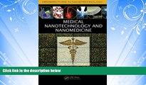 Enjoyed Read Medical Nanotechnology and Nanomedicine (Perspectives in Nanotechnology)