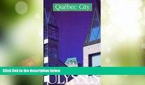 Big Deals  Quebec City (Ulysses Travel Guide Quebec City)  Full Read Best Seller