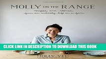 [PDF] Molly on the Range: Recipes and Stories from An Unlikely Life on a Farm Full Colection