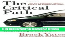 [DOWNLOAD] PDF BOOK The Critical Path: Inventing an Automobile and Reinventing a Corporation