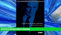 DOWNLOAD Parties and Party Systems: A Framework for Analysis (ECPR Press Classics) READ PDF BOOKS