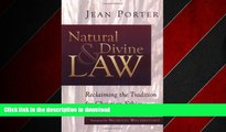 FAVORIT BOOK Natural and Divine Law: Reclaiming the Tradition for Christian Ethics (Saint Paul