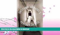 EBOOK ONLINE  Brother Mendel s Perfect Horse: Man and Beast in an Age of Human Warfare  GET PDF