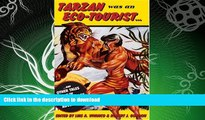 READ  Tarzan Was an Eco-tourist: ...and Other Tales in the Anthropology of Adventure  GET PDF