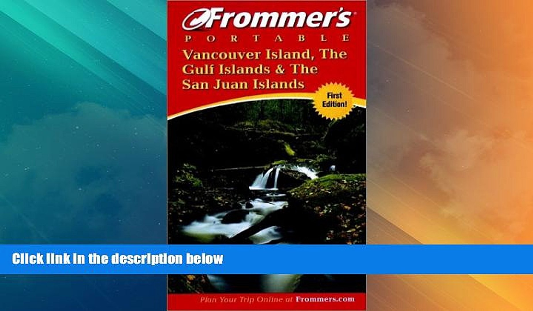 Frommers Vancouver Island the Gulf Islands /& the San Juan Islands