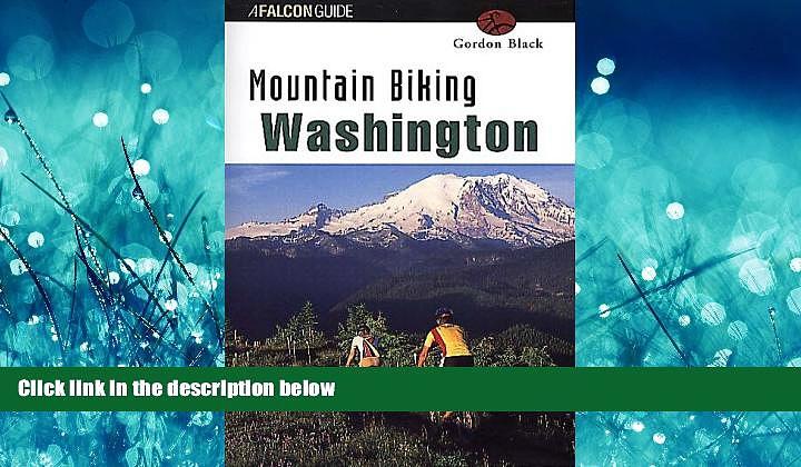 Popular Book Mountain Biking Washington (State Mountain Biking Series)