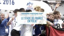 MIDI SPORT - Danone Nations Cup - Le Stade de France en folie