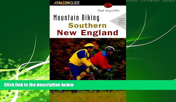 Choose Book Mountain Biking Southern New England (Regional Mountain Biking Series)