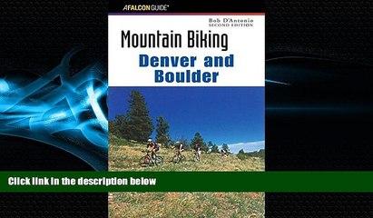 Online eBook Mountain Biking Denver and Boulder (Regional Mountain Biking Series)