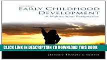 [PDF] Early Childhood Development: A Multicultural Perspective (6th Edition) Full Collection