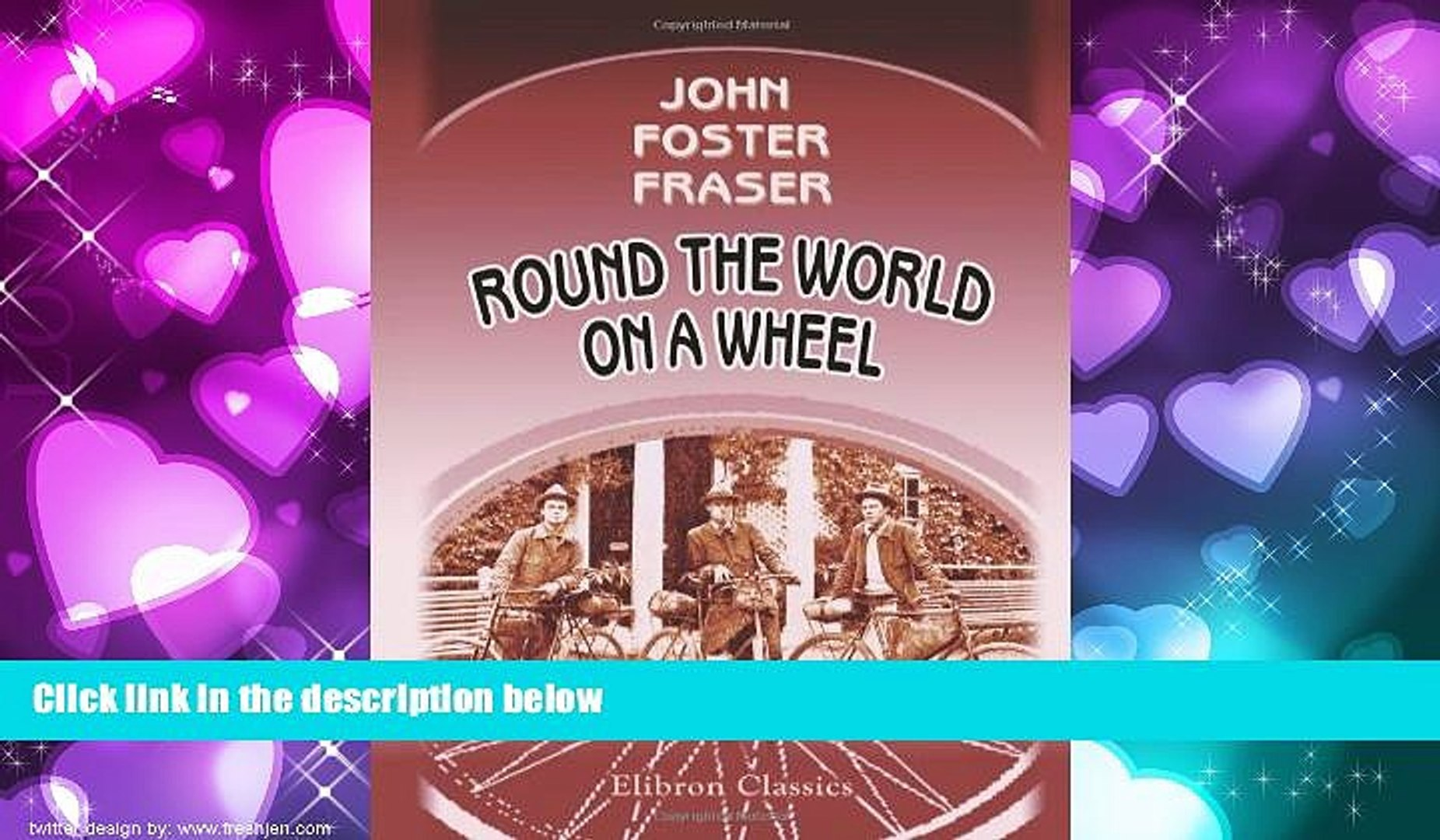 Choose Book Round the World on a Wheel: Being the narrative of a bicycle ride of nineteen thousand